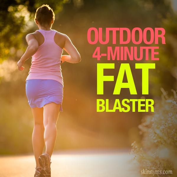 Outdoor 4-Minute Fat Blaster