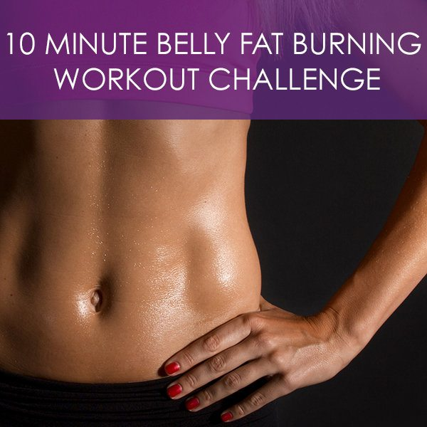 10 Minute Belly Fat-Burning Workout