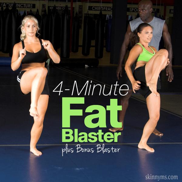 4- Minute Fat Blaster