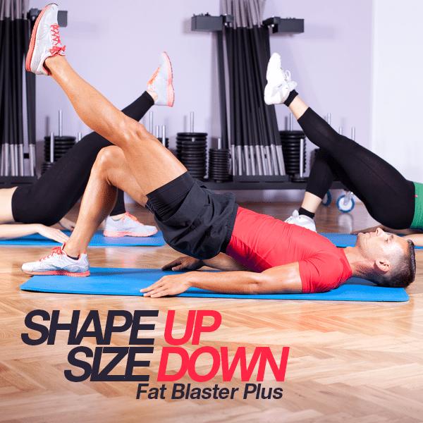 Shape Up Size Down – Fat Blaster Plus