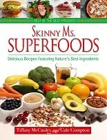 Skinny Ms. Superfoods Cookbook