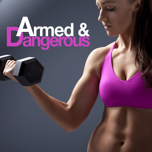 Armed & Dangerous Workout