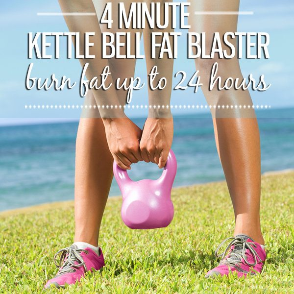 4 Minute Kettle Bell Fat Blaster - Burn Fat Up To 24 Hours