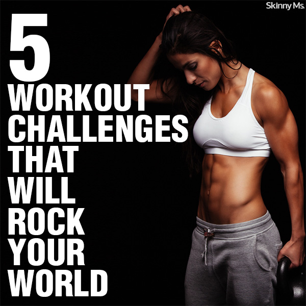 5 Workout Challenges that Will Rock Your World