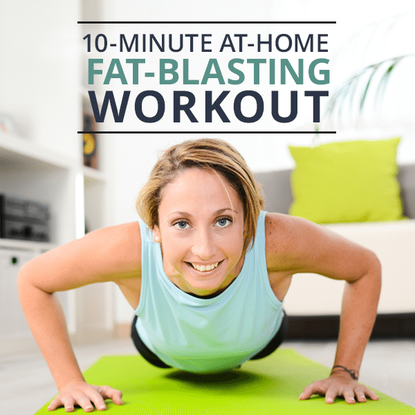 10-Minute-At-Home-Fat-Blasting-Workout
