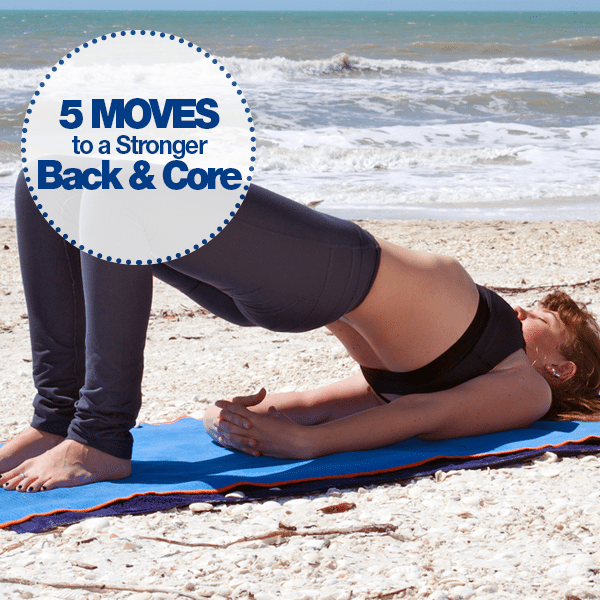 5 Moves to a Stronger Back & Core