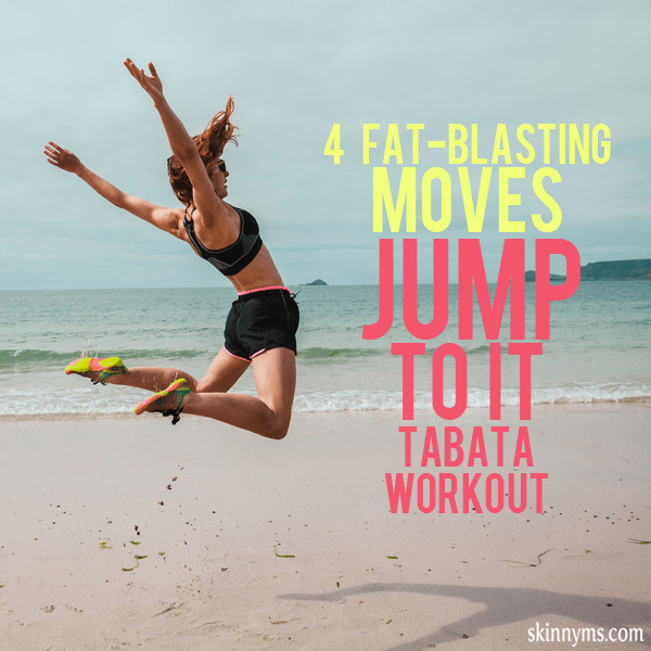 4 Fat-Blasting Moves Jump to It Tabata Workout