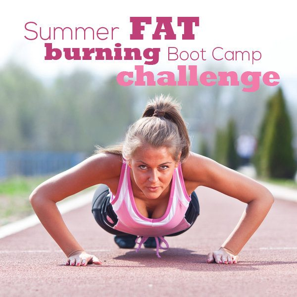 Summer Fat Burning Boot Camp Challenge
