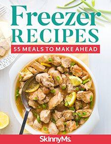 Freezer Recipes: 55 Meals to Make Ahead