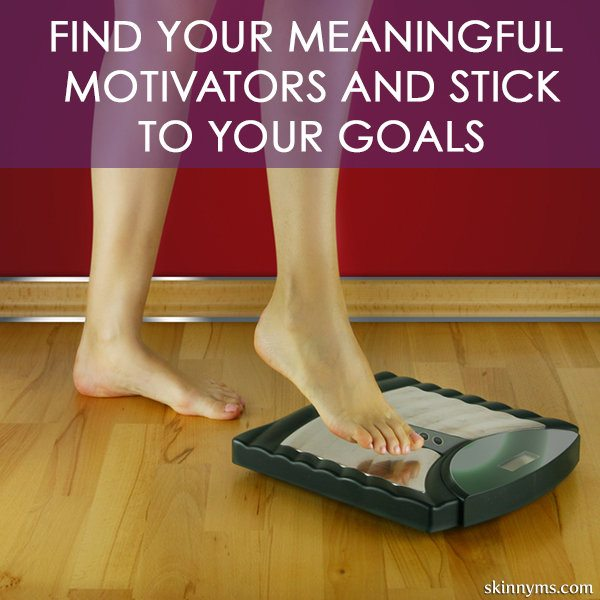 Stick to Your Goals with Meaningful Motivators