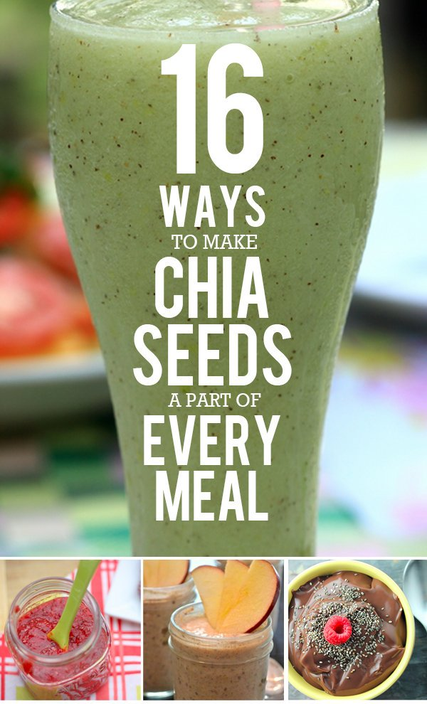 16 Ways to Make Chia Seeds a Part of Every Meal