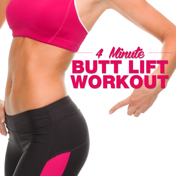 4 Minute Butt Lift Workout