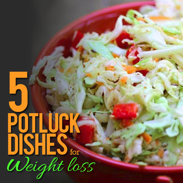 5 Delicious Potluck Dishes for Weight Loss