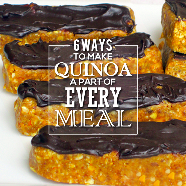 6 Ways to Make Quinoa a Part of Every Meal