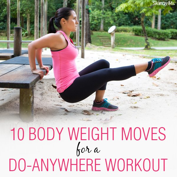 10 Body Weight Moves for a Do-Anywhere Workout
