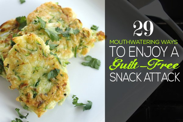 29 Mouthwatering Ways to Enjoy a Snack Attack