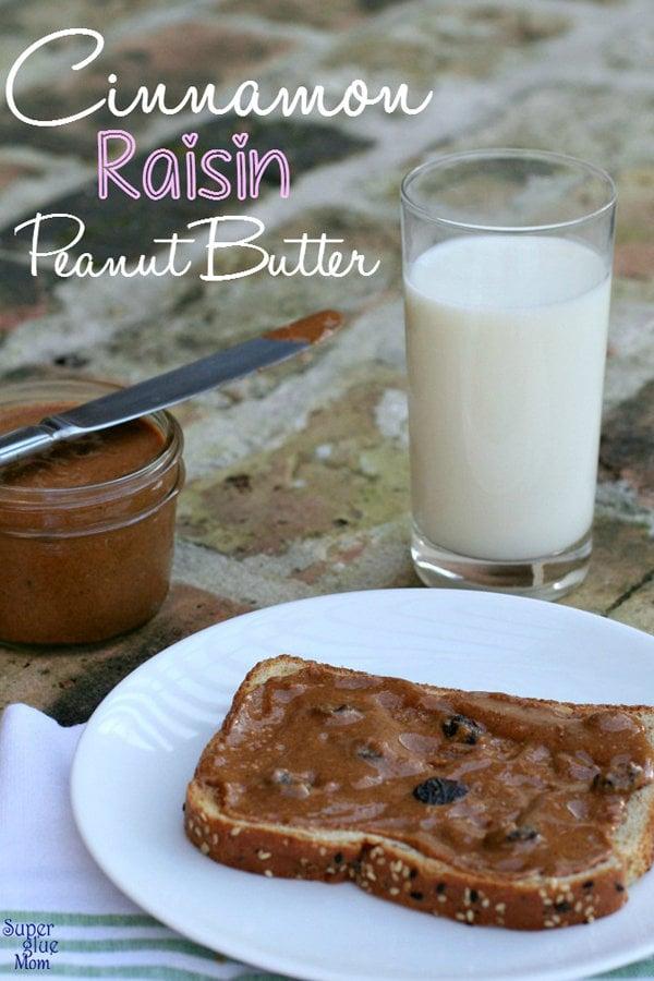 Homemade Cinnamon Raisin Peanut Butter Recipe