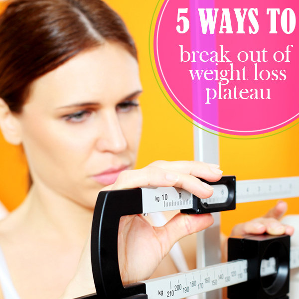 5 Ways to Break Out of a Weight Loss Plateau