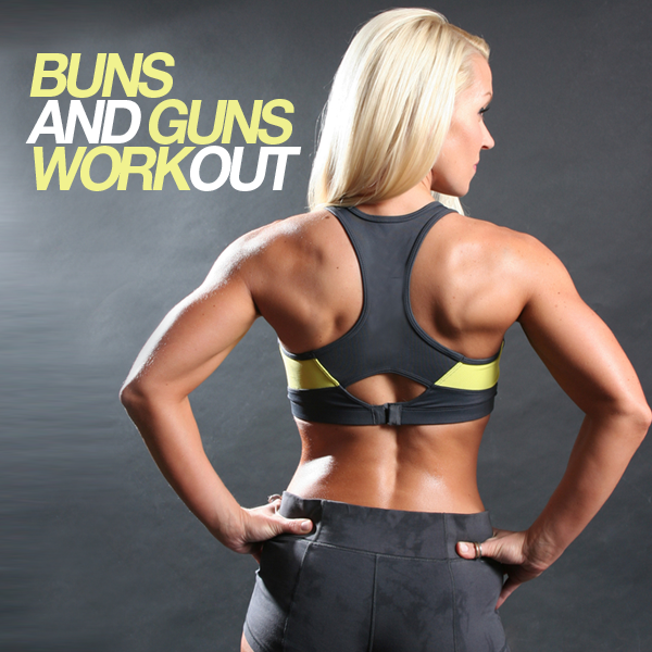 Buns and Guns Workout
