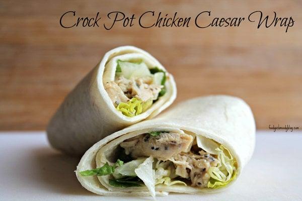 Crockpot Chicken Caesar Wrap