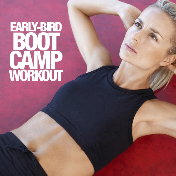 Early-Bird Boot Camp Workout