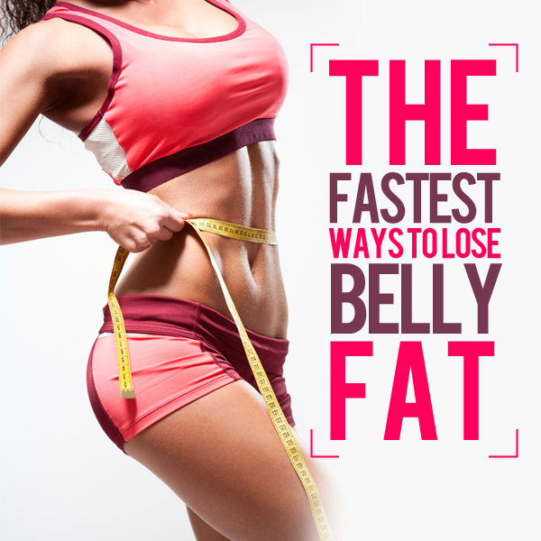 Fastest Way To Burn Belly Fat