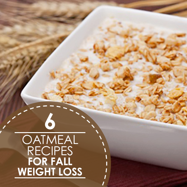 6 oatmeal recipes for fall weight loss 6 oatmeal recipes for fall weight loss forumfinder Choice Image