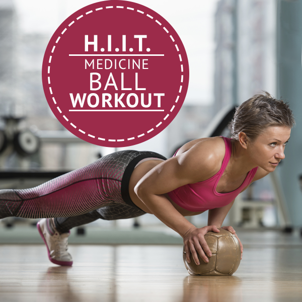 H.I.I.T.-Medicine-Ball-Workout