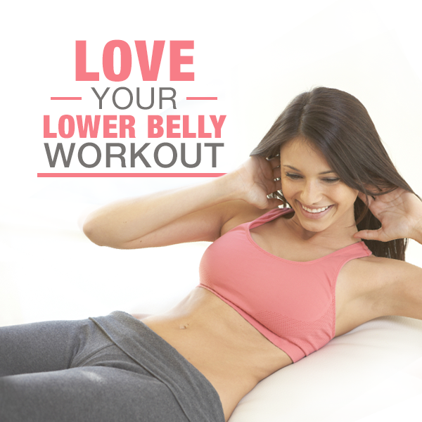 Love-Your-Lower-Belly-Workout