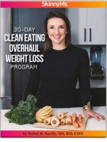 Clean Eating Overhaul:  30-Day Weight Loss Program