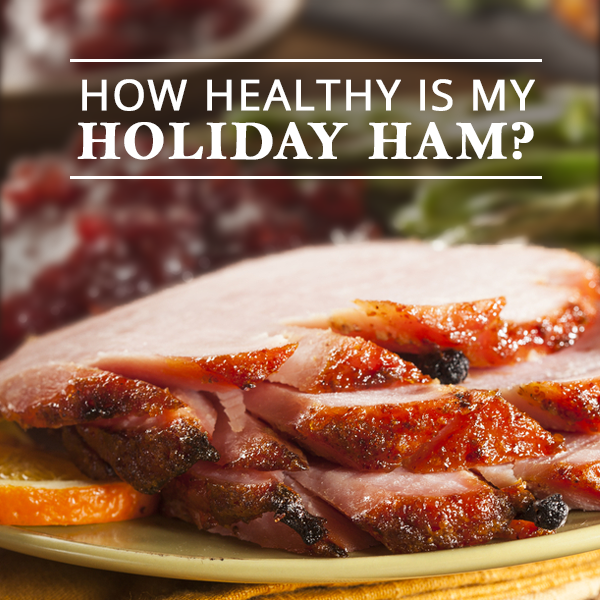 How-Healthy-is-My-Holiday-Ham-