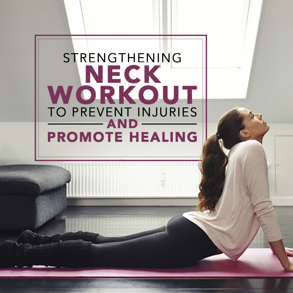 Strengthening-Neck-Workout-to-Prevent-Injuries-and-Promote-Healing