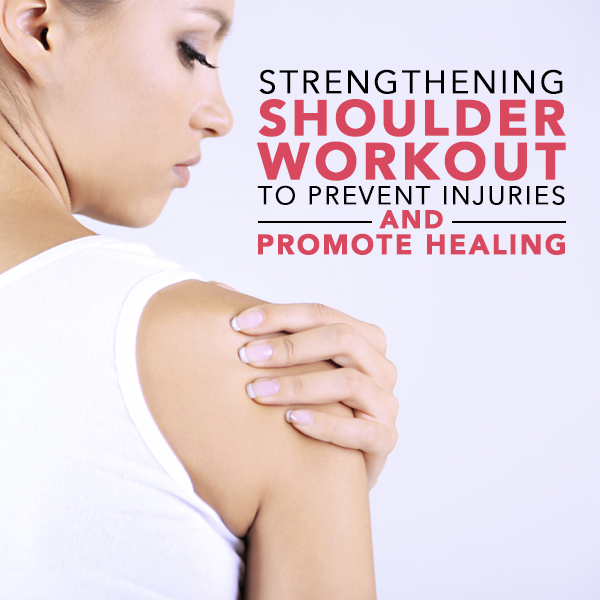 Strengthening-Shoulder-Workout-to-Prevent-Injuries-and-Promote-Healing