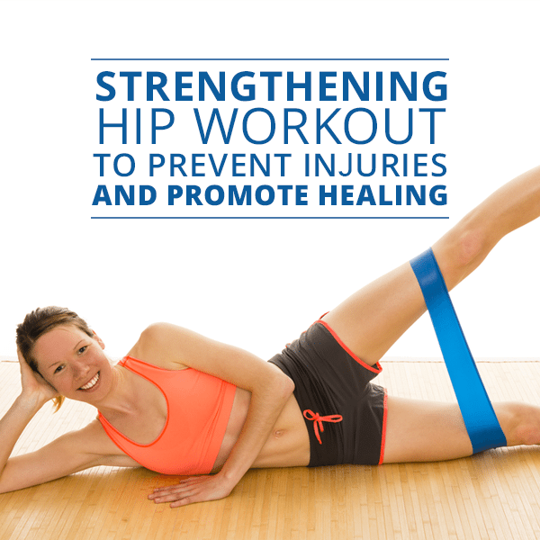 Strengthening-Hip-Workout-to-Prevent-Injuries-and-Promote-Healing