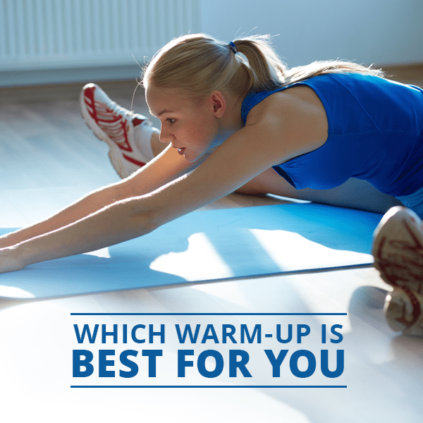 Which-Warm-Up-Is-Best-for-You