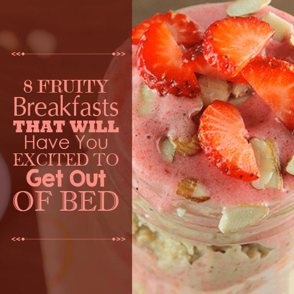 8 Healthy Breakfasts Recipe Ideas