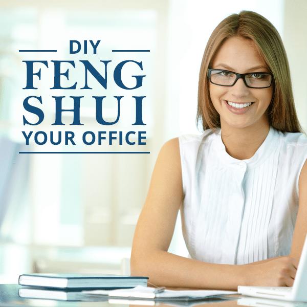 Diy feng shui your office for Bureau zen feng shui