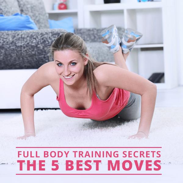 Full-Body-Training-Secrets_The-5-Best-Moves