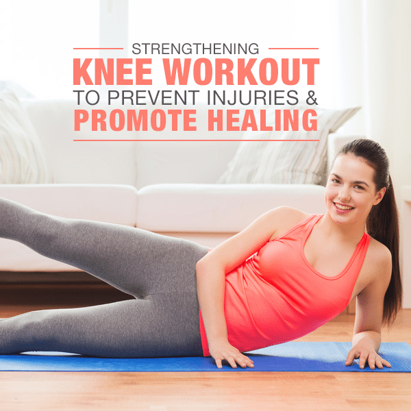 Strengthening Knee Workout To Prevent Injuries