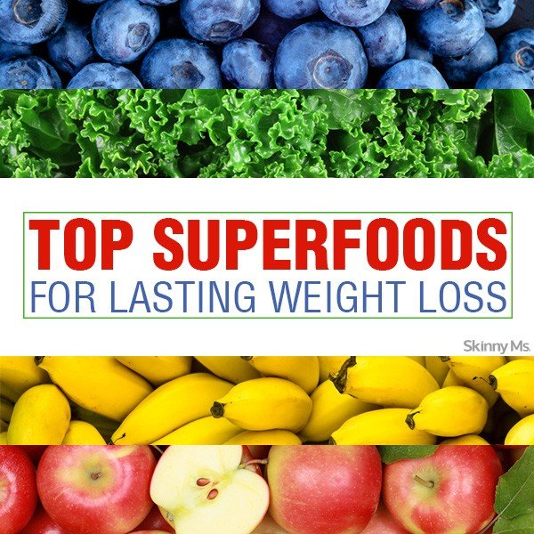 Top Superfoods for Lasting Weight Loss