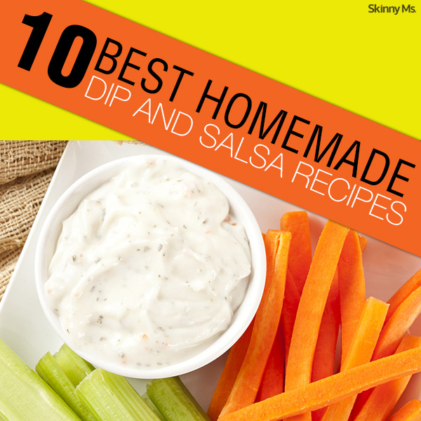 10 Best Homemade Dip and Salsa Recipes
