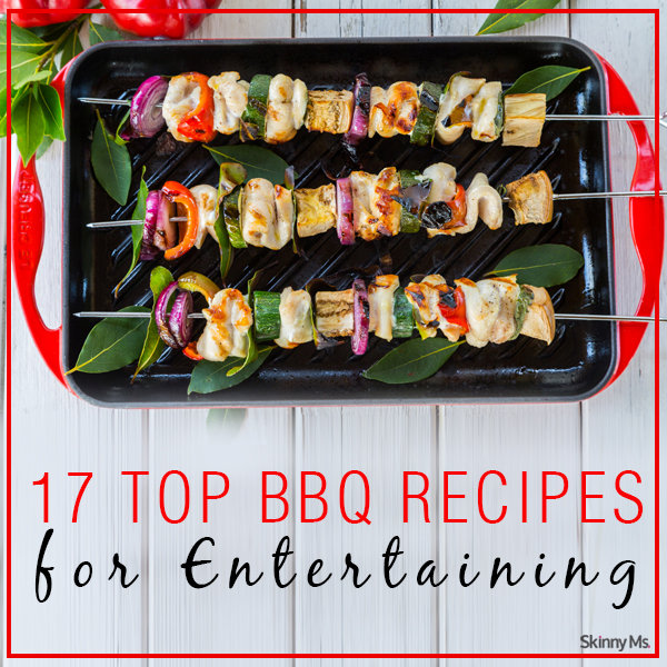 17 Top BBQ Recipes for Entertaining