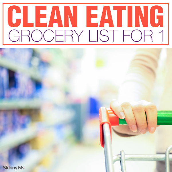 Clean Eating Grocery List for 1