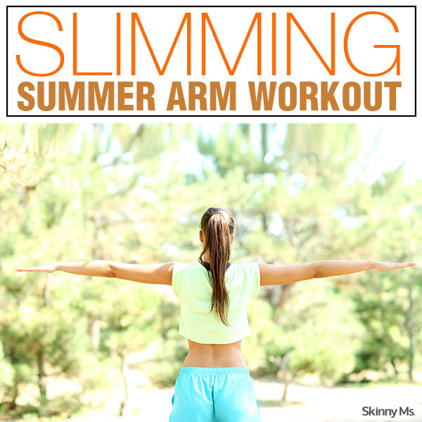 Slimming Summer Arm Workout