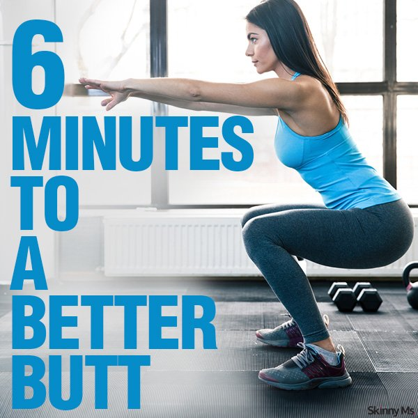 6 Minutes to a Better Butt