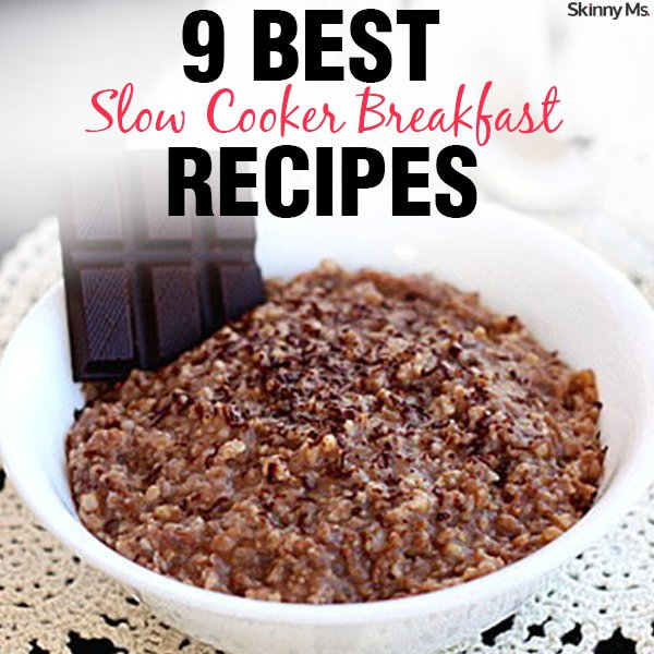 9 Best Slow Cooker Breakfast Recipes