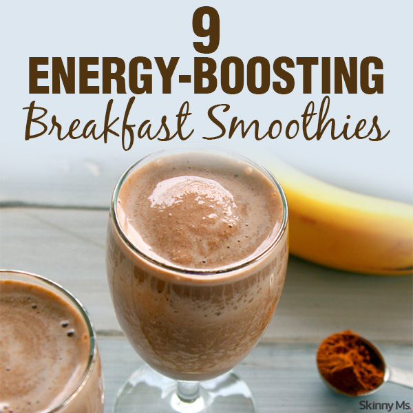 9 energy boosting breakfast smoothies