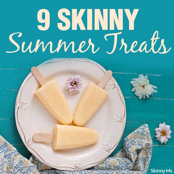 9 Skinny Summer Treats
