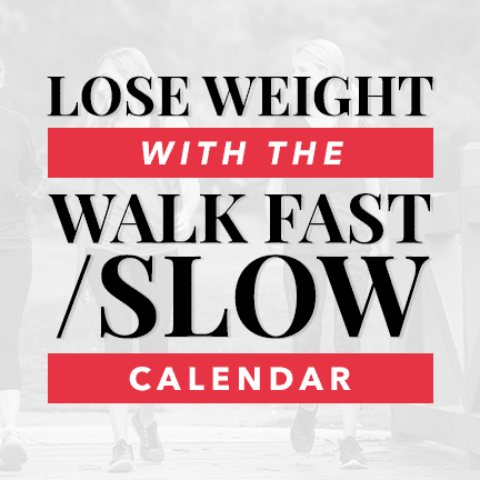 Lose Weight with the Walk Fast/Slow Plan Calendar
