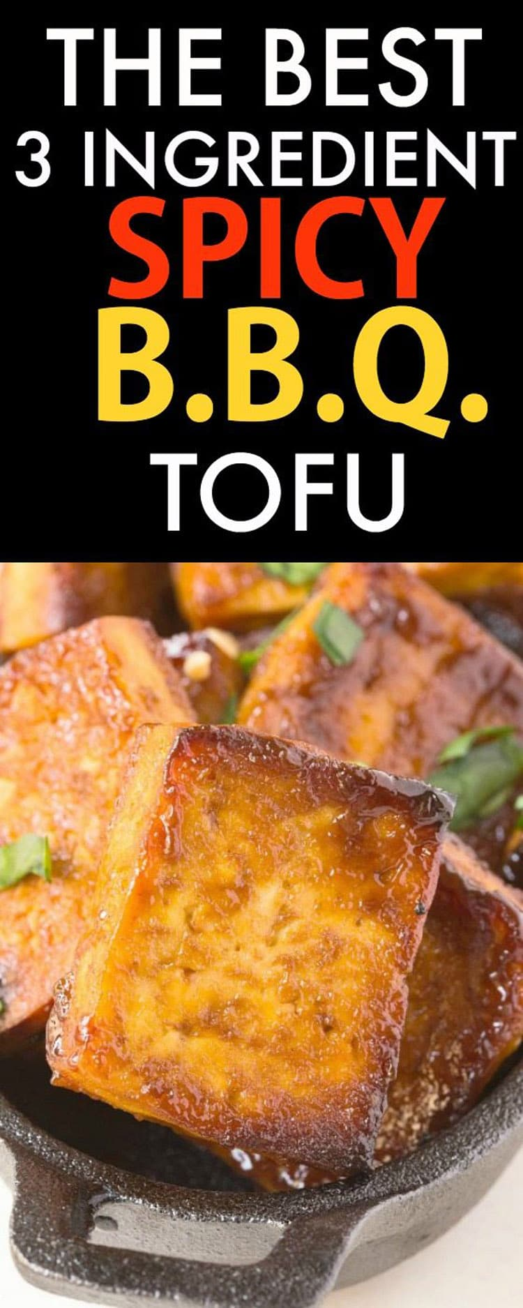 55 Healthy Summer Side Dishes - 3 Ingredient Spicy Barbecue Tofu